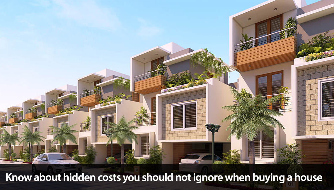 Some hidden costs you should not ignore when buying a house